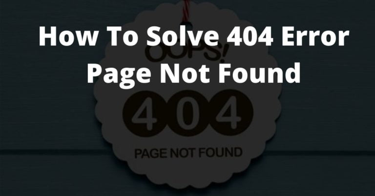 How To Solve 404 Error Page Not Found