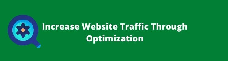 How to increase website traffic through optimization_