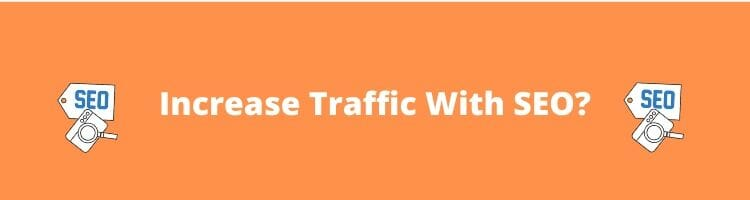 How to increase website traffic with SEO_
