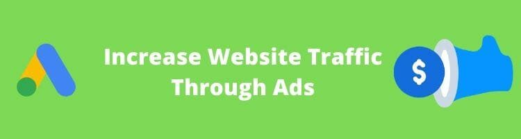Increase Website Traffic Through Ads