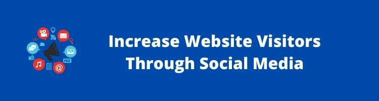 Increase Website Visitors Through Social Media