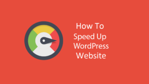 Page Speed Optimize How To Speed Up Loading Of WordPress Website