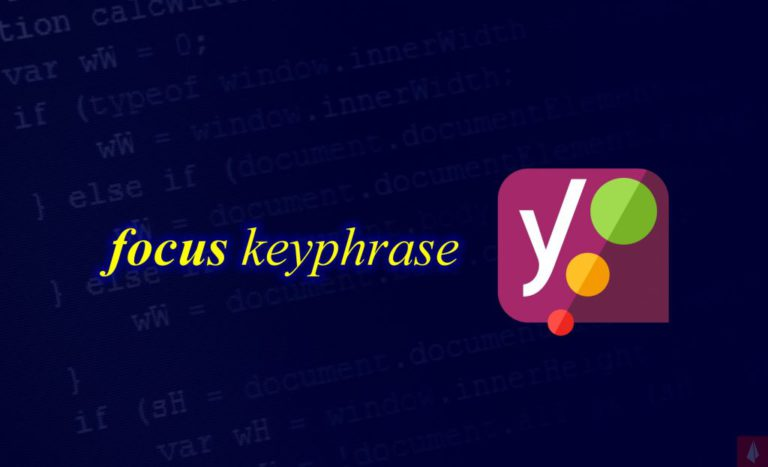 How To Make A Focus Keyphrase In Yoast SEO
