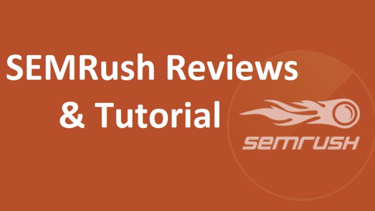 SEMRush Review & Tutorial