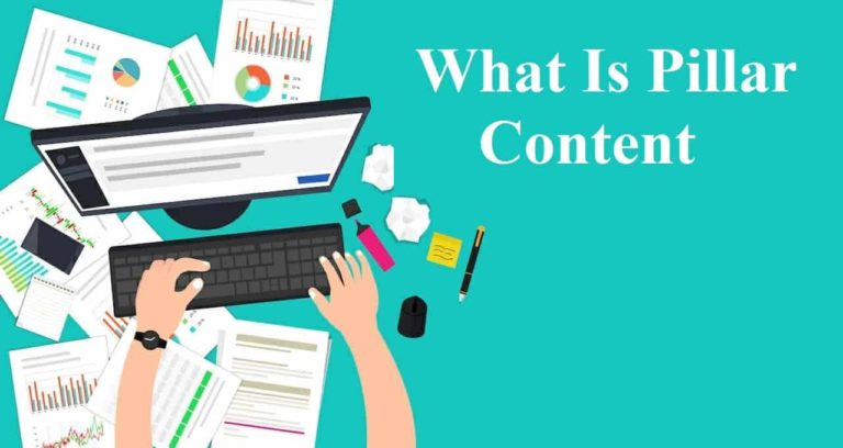 What Is Pillar Content
